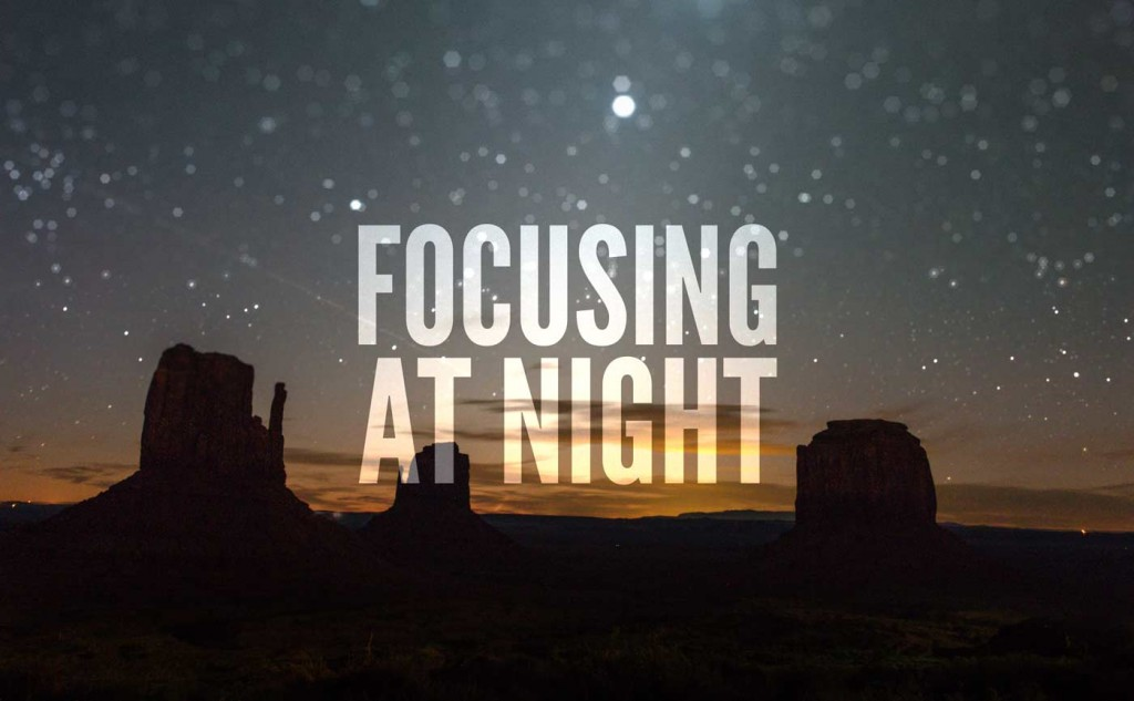 Focusing at Night