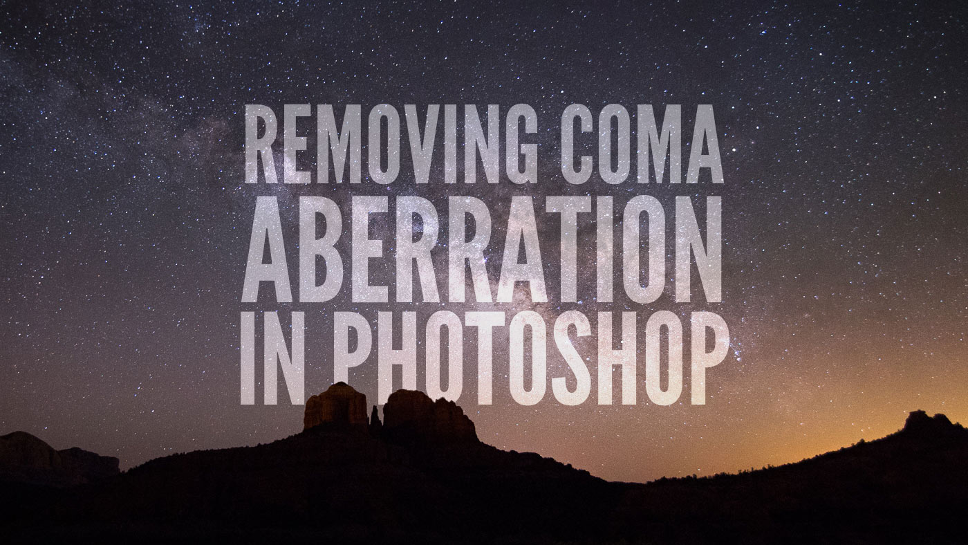 Removing Coma Aberration in Adobe Photoshop: Astrophotography Tutorial