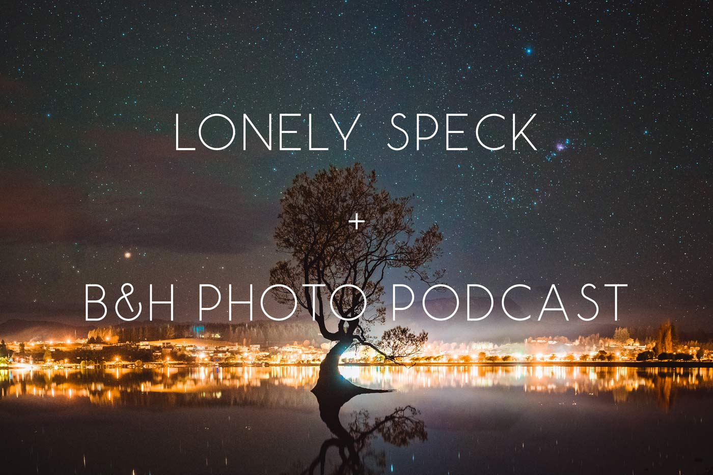 lonely-speck-featured-on-the-bh-photography-podcast