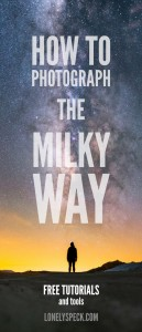 How to Photograph the Milky Way on lonelyspeck.com