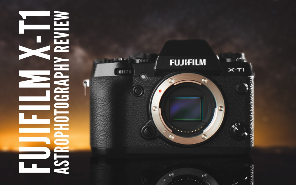 fujifilm-x-t1-astrophotography-review