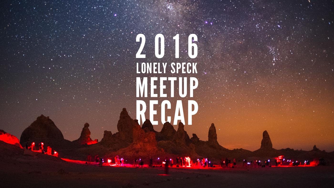2016 Lonely Speck Meetup Recap
