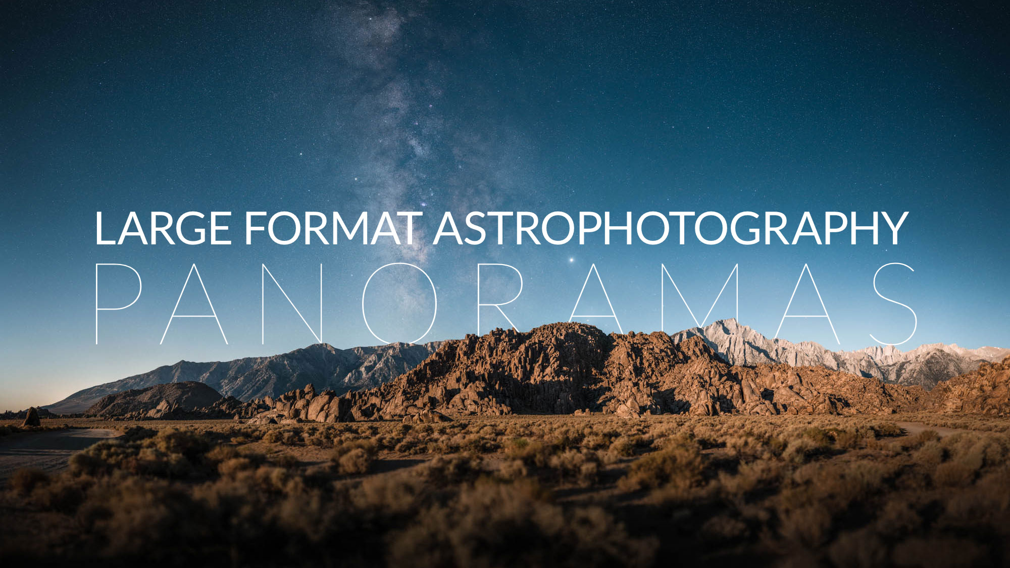 How to Shoot Large Format Astrophotography Panoramas with Any Camera