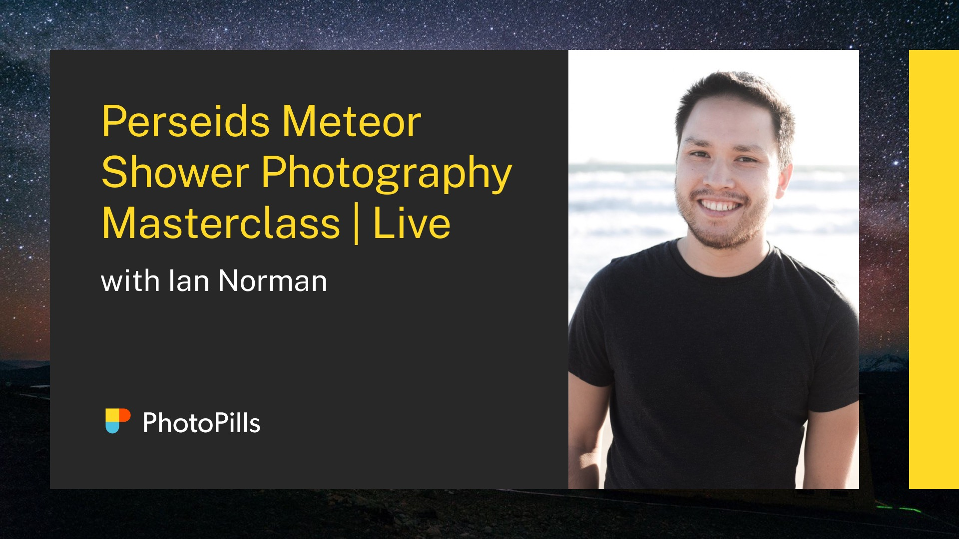 Perseids Meteor Shower Photography Masterclass Live