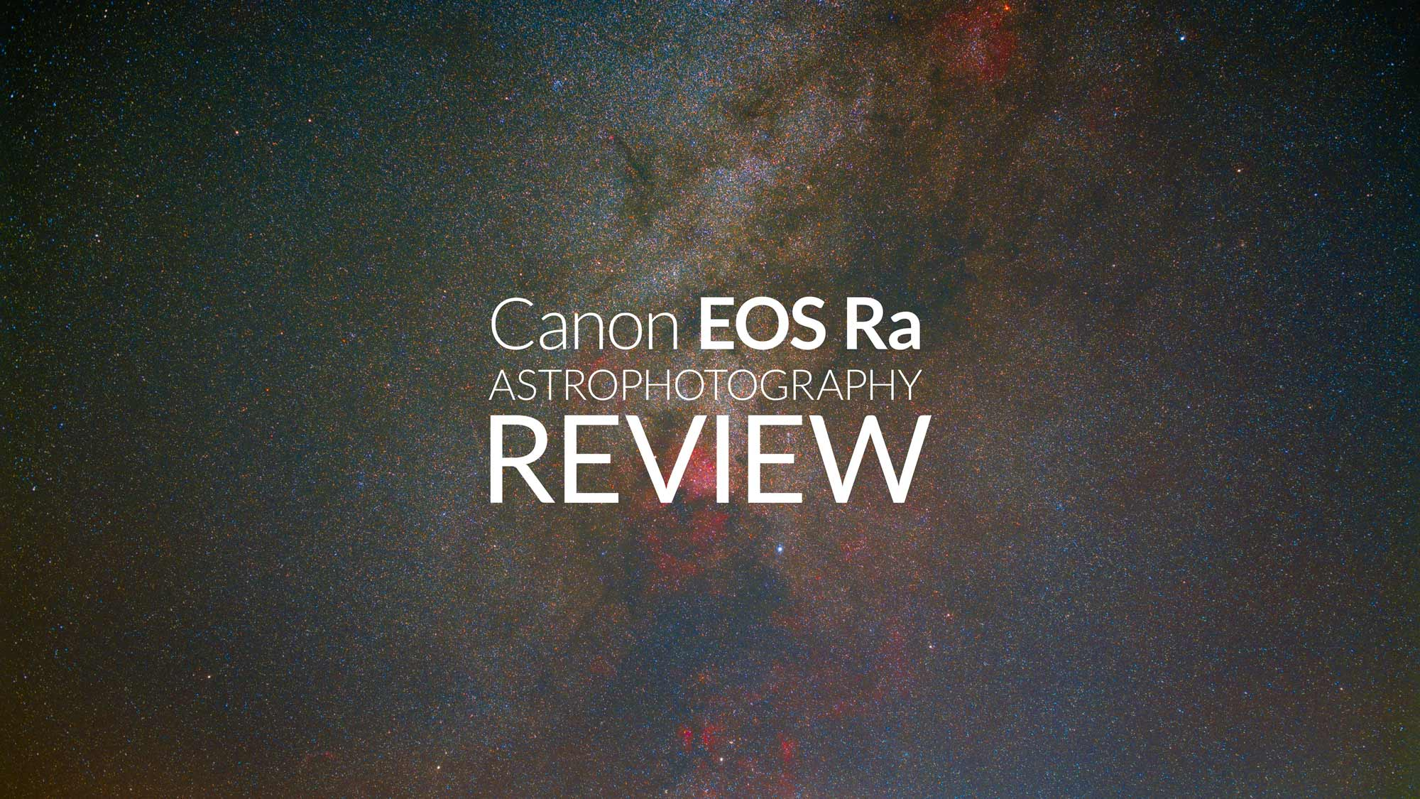 Canon EOS Ra Astrophotography Review